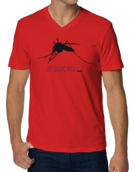 It Sucks ... - Mosquito V-Neck T-Shirt