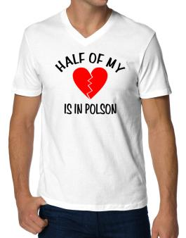 """"""" The other half of my heart is in Polson """" V-Neck T-Shirt"""