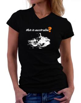 This Is Australia? - Astronaut T-Shirt - V-Neck-Womens