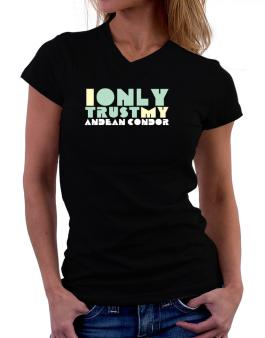 I Only Trust My Andean Condor T-Shirt - V-Neck-Womens