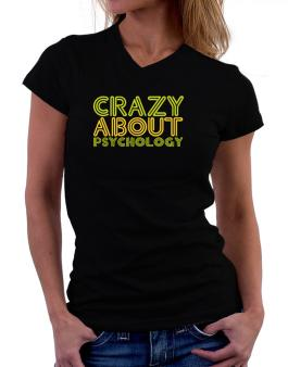 Crazy About Psychology T-Shirt - V-Neck-Womens