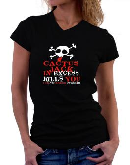 Cactus Jack In Excess Kills You - I Am Not Afraid Of Death T-Shirt - V-Neck-Womens