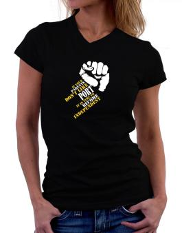 If Your Parents Dont Like Port, Its Time To Become Independent T-Shirt - V-Neck-Womens