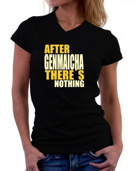 After Genmaicha Theres Nothing T-Shirt - V-Neck-Womens