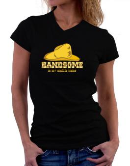 Handsome Is My Middle Name T-Shirt - V-Neck-Womens
