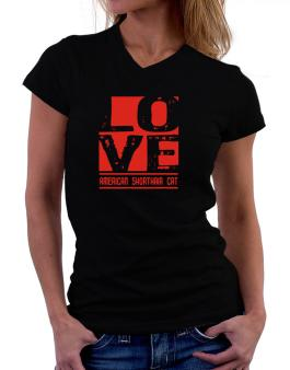 Love American Shorthair T-Shirt - V-Neck-Womens