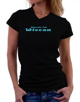Kiss Me, Im Wiccan T-Shirt - V-Neck-Womens