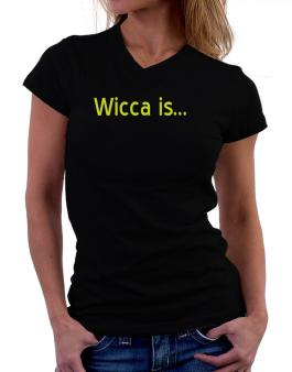 Wicca Is T-Shirt - V-Neck-Womens