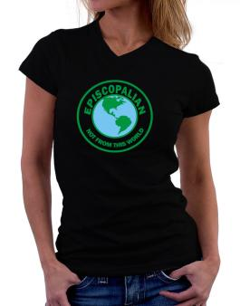 Episcopalian Not From This World T-Shirt - V-Neck-Womens