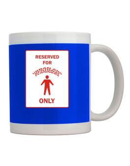 Reserved For Urban And Regional Planners Only Mug