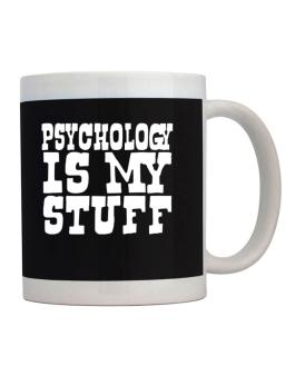 Psychology Is My Stuff Mug