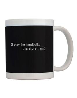 I Play The Handbells, Therefore I Am Mug