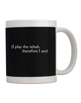 I Play The Rebab, Therefore I Am Mug