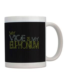Taza de My Vice Is My Euphonium