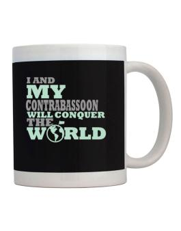 I And My Contrabassoon Will Conquer The World Mug