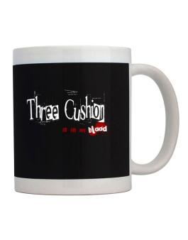 Three Cushion Is In My Blood Mug