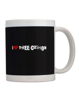 Three Cushion I Love Three Cushion Urban Style Mug