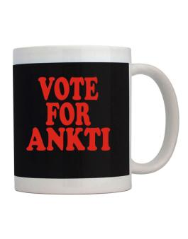 Vote For Ankti Mug