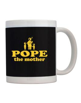 Pope The Mother Mug