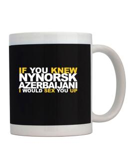 If You Knew Azerbaijani I Would Sex You Up Mug