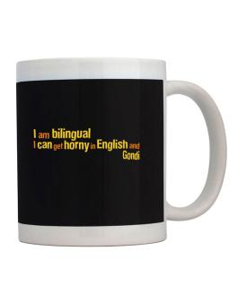 I Am Bilingual, I Can Get Horny In English And Gondi Mug