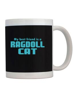 My Best Friend Is A Ragdoll Mug