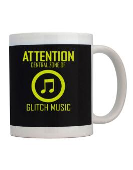 Attention: Central Zone Of Glitch Music Mug