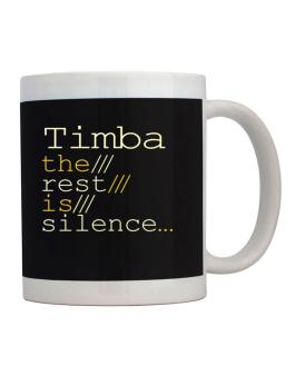 Timba The Rest Is Silence... Mug
