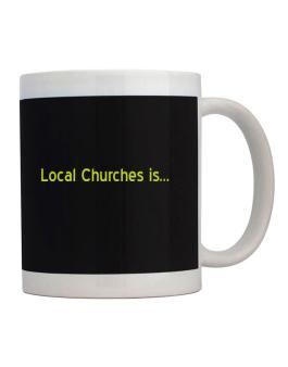 Local Churches Is Mug