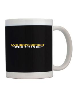 Anthroposophist Who Thinks Mug