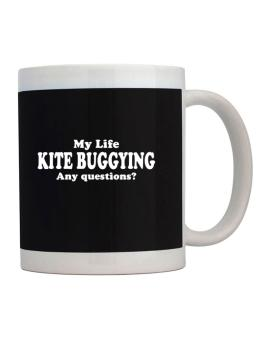 My Life Is Kite Buggying ... Any Questions ? Mug