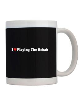 I Love Playing The Rebab Players Mug