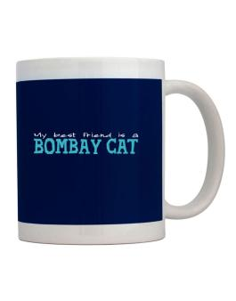 My Best Friend Is A Bombay Mug