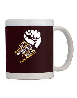 If Your Parents Dont Like Broken Down Golf Cart , Its Time To Become Independent Mug