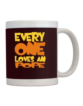 Everyone Loves A Pope Mug