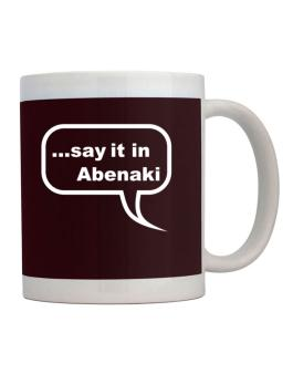 Say It In Abenaki Mug