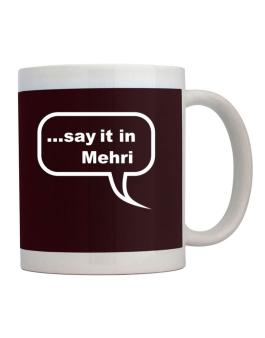 Say It In Mehri Mug