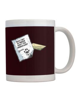 What Part Of Meow Dont You Understand? - Aegean Cat Letter Mug