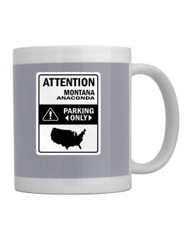 Attention Anaconda Parking Only - Map Mug