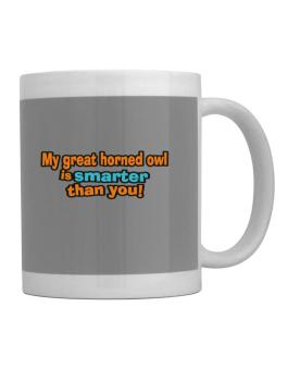 My Great Horned Owl Is Smarter Than You! Mug