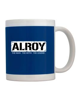 Alroy : The Man - The Myth - The Legend Mug