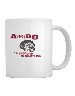 Aikido Is An Extension Of My Creative Mind Mug