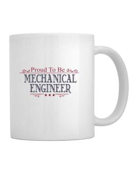 Proud To Be A Mechanical Engineer Mug