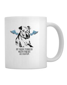 My Irish Terrier Waits For Me In Heaven Mug