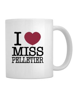 I Love Ms Pelletier Mug