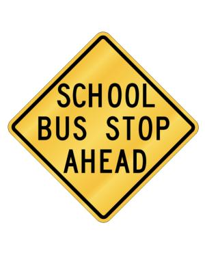 School Bus Stop Ahead Crossing Sign