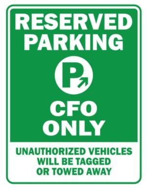 Parking Sign de Reserved Parking Cfo Only.- Unauthorized Vehicless Will Be Tagged