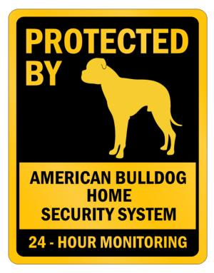 Protected by American Bulldog Home Parking Sign