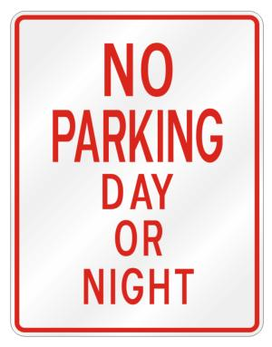 No parking day or night Parking Sign