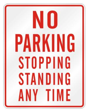 No Parking Any Time Stopping Standing Any Time Parking Sign